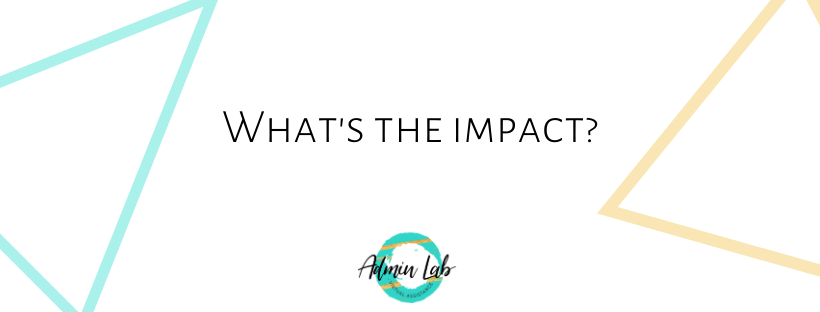 What's the impact?